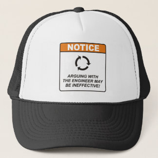 Engineer / Argue Trucker Hat