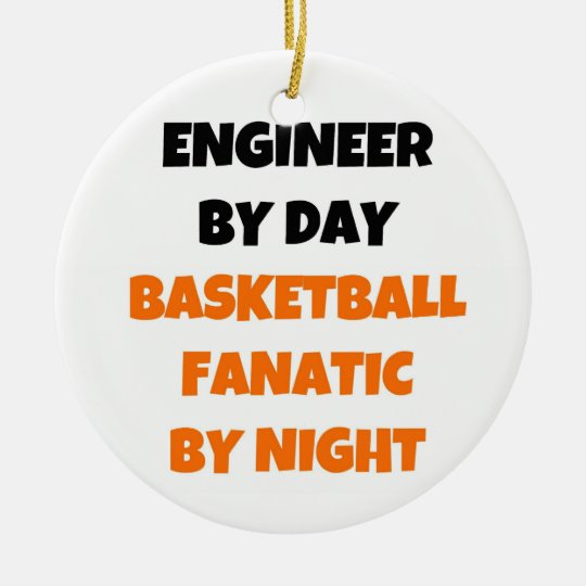Engineer by Day Basketball Fanatic by Night Christmas