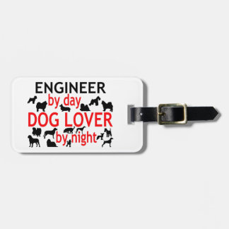 Engineer by Day Dog Lover by Night Luggage Tag