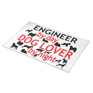 Engineer by Day Dog Lover by Night Placemat