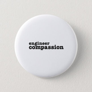 Engineer Compassion 6 Cm Round Badge