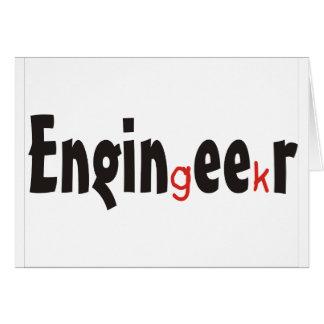 "Engineer ""Geek"" funny gifts Greeting Card"