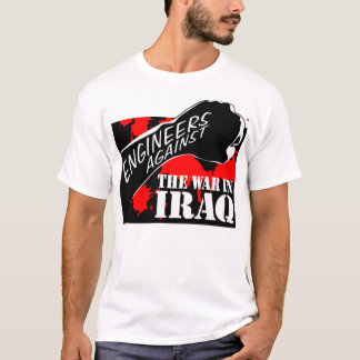 Engineers Against the War in Iraq T-Shirt