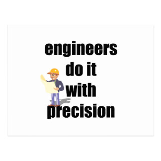 engineers do it with precision postcard