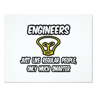Engineers...Regular People, Only Smarter 11 Cm X 14 Cm Invitation Card