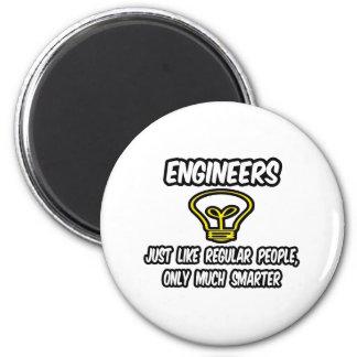 Engineers...Regular People, Only Smarter 6 Cm Round Magnet