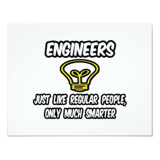 Engineers...Regular People, Only Smarter Card