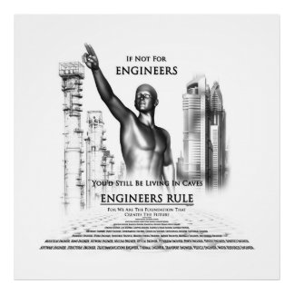 Engineers Rule Archival Poster