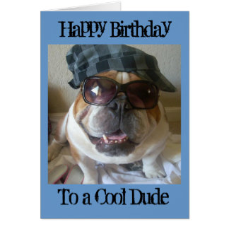 English Bulldog Birthday Card, Cool Dude Greeting Card