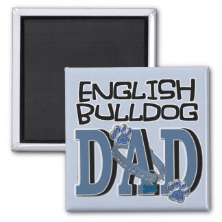 English Bulldog DAD Square Magnet