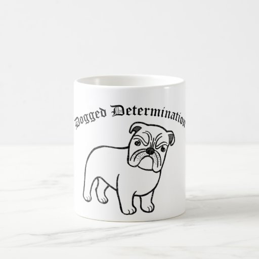 English Bulldog Inspirational Mug Determination