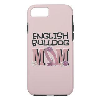 English Bulldog MOM iPhone 7 Case