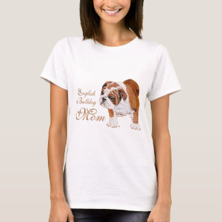 English Bulldog Mothers Day T-Shirt