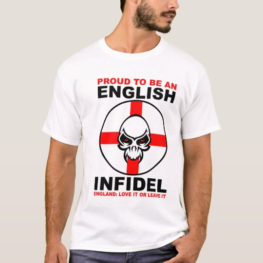 English Infidel: England Love It Or Leave It