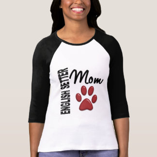 English Setter Mom 2 T-Shirt