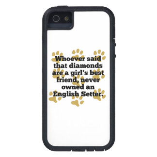 English Setters Are A Girl's Best Friend iPhone 5 Cases