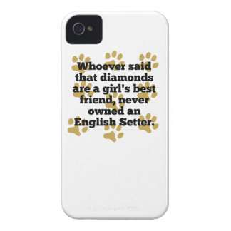 English Setters Are A Girl's Best Friend Case-Mate iPhone 4 Cases