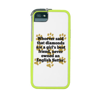 English Setters Are A Girl's Best Friend iPhone 5 Covers