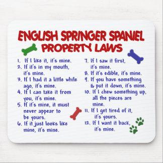 ENGLISH SPRINGER SPANIEL Property Laws 2 Mouse Mat