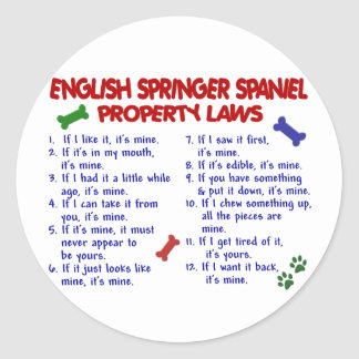 ENGLISH SPRINGER SPANIEL Property Laws 2 Round Sticker