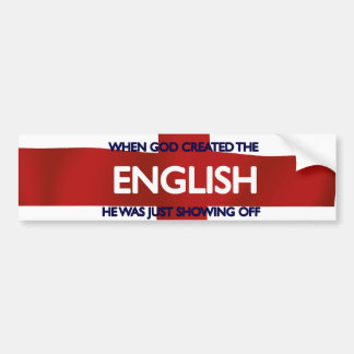 English St George's Day God Created Bumper Sticker