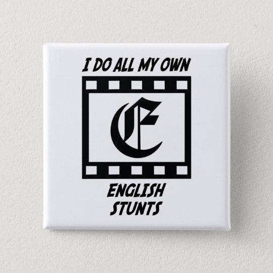 English Stunts 15 Cm Square Badge