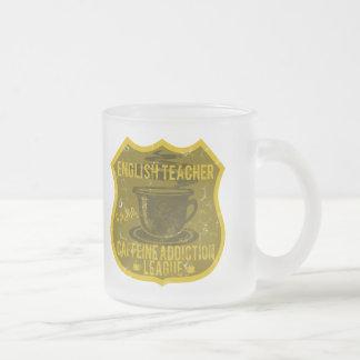 English Teacher Caffeine Addiction League 10 Oz Frosted Glass Coffee Mug