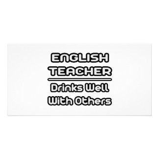 English Teacher Drinks Well With Others Picture Card