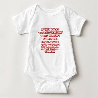 English Teacher Humor ... Modeling Career Baby Bodysuit