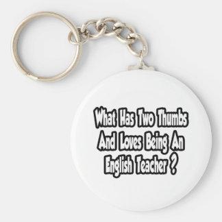 English Teacher Joke Two Thumbs Key Chain