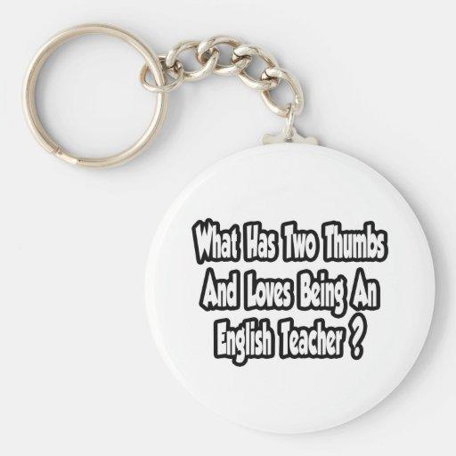 English Teacher Joke...Two Thumbs Key Chain