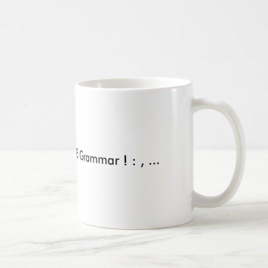 English Teachers Love Grammar! ; :  Coffee