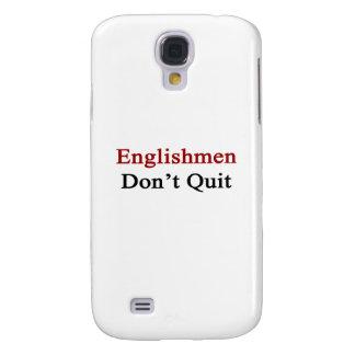 Englishmen Don t Quit Galaxy S4 Case