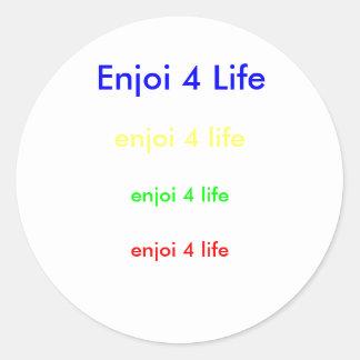 Enjoi 4 Life, enjoi 4 life, enjoi 4 life, enjoi... Round Sticker