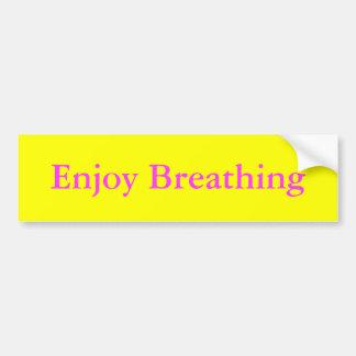 Enjoy Breathing Bumper Sticker