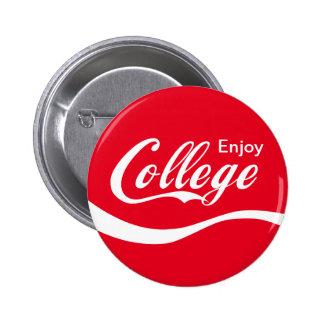 Enjoy College Life Funny Typography Design 6 Cm Round Badge