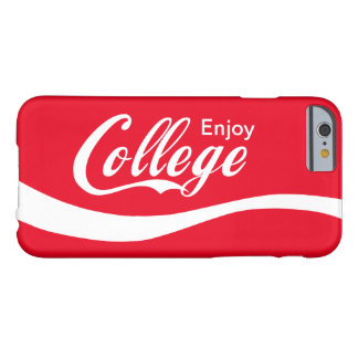 Enjoy College Life Funny Typography Design Barely There iPhone 6 Case