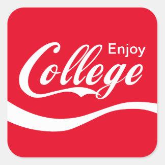 Enjoy College Life Funny Typography Design Square Sticker