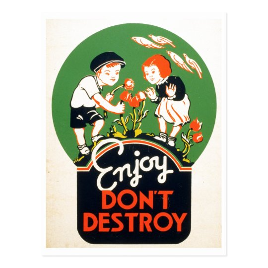 Enjoy Don't Destroy - Go Green Earth! 1937 Postcard