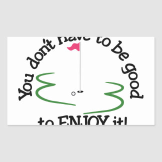Enjoy It! Rectangular Sticker