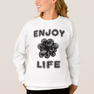 """Enjoy Life"" Girls' Sweatshirt"