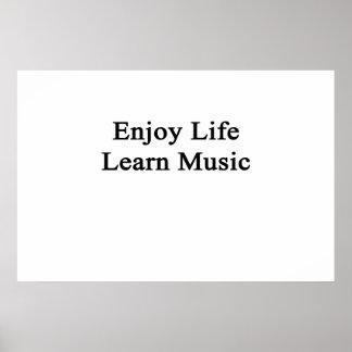 Enjoy Life Learn Music Poster