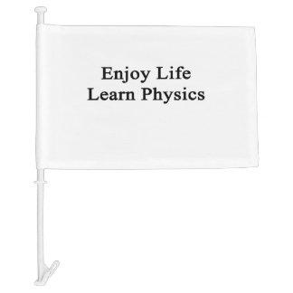 Enjoy Life Learn Physics Car Flag