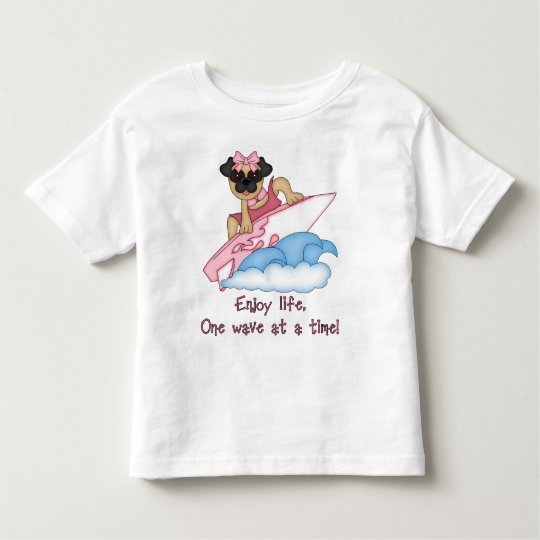 Enjoy Life, One Wave at A Time Pug Surfer Tees