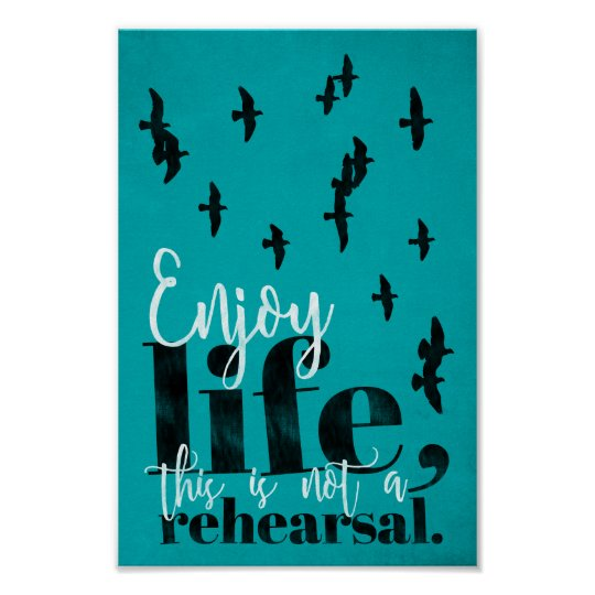 Enjoy life - sweet life quote poster