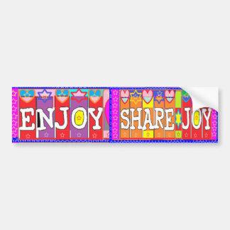 ENJOY n Share JOY .. by Naveen Joshi Bumper Sticker