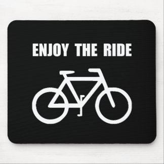 Enjoy Ride Bike Mouse Pad