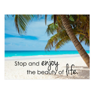 Enjoy the Beauty of Life Postcard