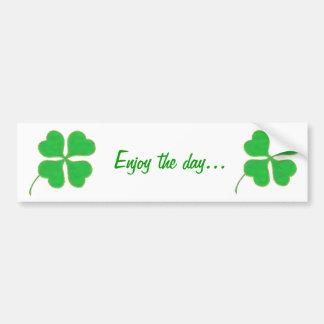 Enjoy the day, Shamrock bumper stickers
