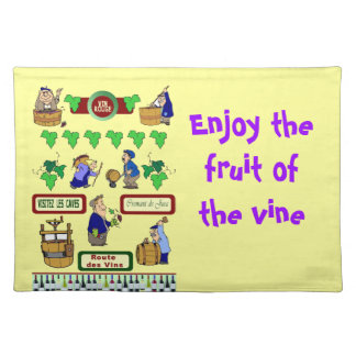 ENjoy the fruit of the vine Placemat